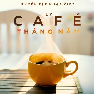 Ly Cà Phê Tháng Năm - Various Artists