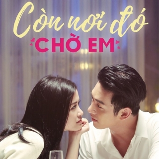 Còn Nơi Đó Chờ Em (Single) - Đông Nhi