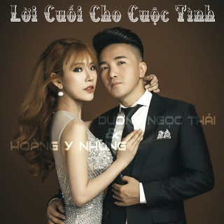 Lời Cuối Cho Cuộc Tình - Dương Ngọc TháiThu Trang (MC)