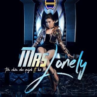 Mrs. Lonely (Single) - Tiêu Châu Như Quỳnh