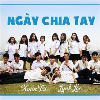 Ngày Chia Tay (Single) - Lynk LeeXuân Tài