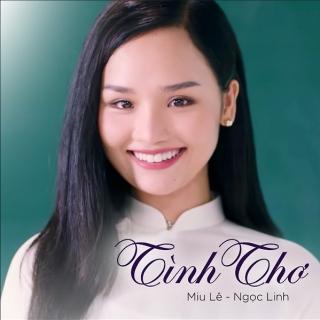 Tình Thơ (Cô Gái Đến Từ Hôm Qua OST) - Miu Lê