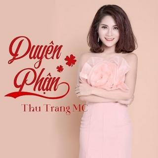 Duyên Phận (Single) - Thu Trang (MC)