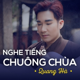 Nghe Tiếng Chuông Chùa (Single) - Quang Hà