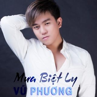 Mưa Biệt Ly - Vũ Phương