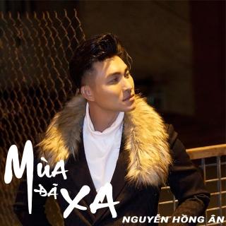 Mùa Đã Xa (Single) - Nguyễn Hồng Ân