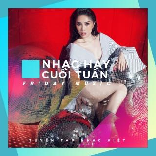 Nhạc Hay Cuối Tuần (Vol.2) - Various Artists