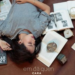 Em Đã Quen (Single) - CARA