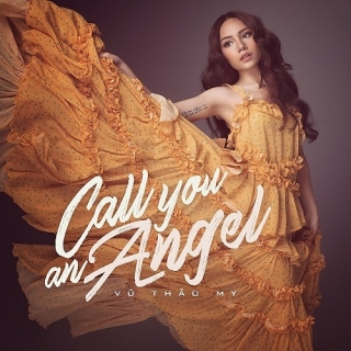 Call You An Angel (Single) - Vũ Thảo My