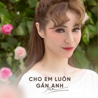 Cho Em Luôn Gần Anh (Single) - MLee