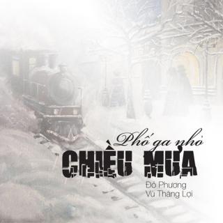 Phố Ga Nhỏ Chiều Mưa (Single) - Vũ Thắng Lợi