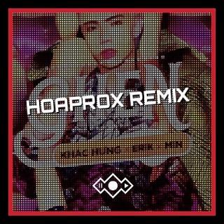 Ghen (Hoaprox Remix) - ERIK
