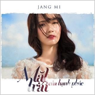 Mặt Trái Của Hạnh Phúc (Single) - Jang Mi
