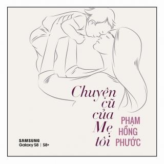 Chuyện Cũ Của Mẹ Tôi (Single) - Phạm Hồng Phước
