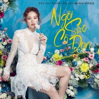 Ngôi Sao Cô Đơn (Single) - Minh Hằng