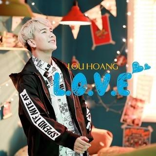 L.O.V.E (Single) - Lou Hoàng