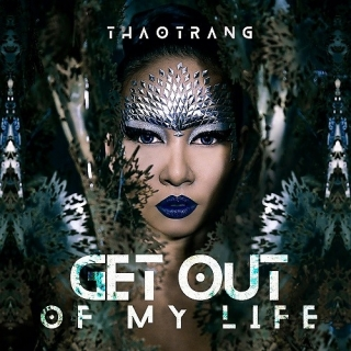 Get Out Of My Life (Single) - Thảo Trang