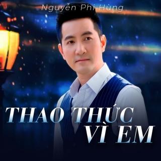 Thao Thức Vì Em - Nguyễn Phi Hùng