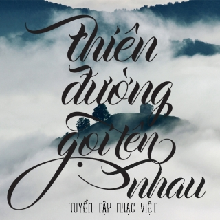 Thiên Đường Gọi Tên Nhau - Various  Artists