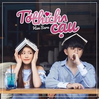 Tớ Thích Cậu (Single) - Han Sara
