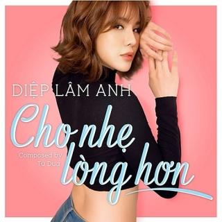 Cho Nhẹ Lòng Hơn (Single) - Diệp Lâm Anh
