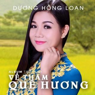 Về Thăm Quê Hương - Dương Hồng Loan