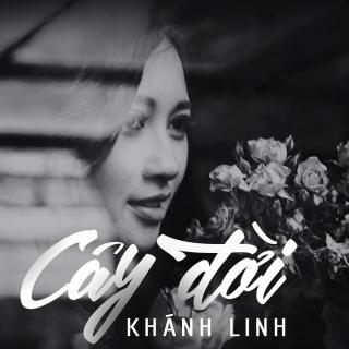 Cây Đời - Khánh Linh