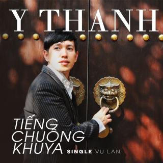 Tiếng Chuông Khuya (Single) - Y Thanh