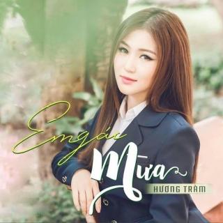 Em Gái Mưa (Single) - Hương Tràm