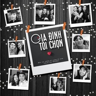 Gia Đình Tôi Chọn (Single) - Various Artists, Various Artists, Various Artists 1