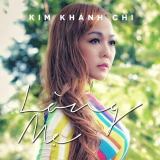 Lòng Mẹ (Single) - Kim Khánh Chi