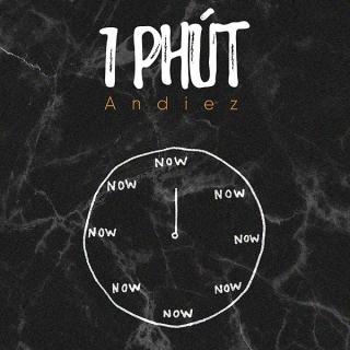 1 Phút (Single) - Andiez (Nam Trương)SeachainsN€ON