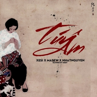 Túy Âm (Single) - Xesi