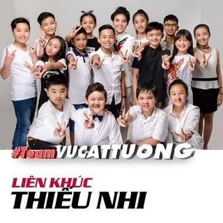 Liên Khúc Thiếu Nhi (Team Vũ Cát Tường) - Various ArtistsĐan Phương