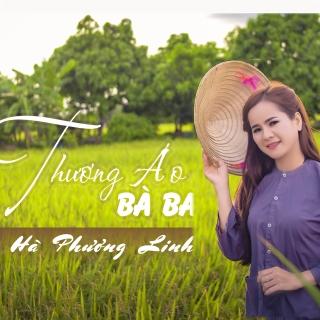 Thương Áo Bà Ba (Single) - Hà Phương Linh