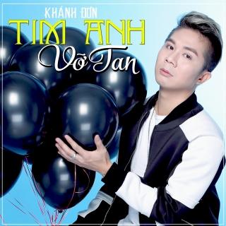 Tim Anh Vỡ Tan - Khánh Đơn