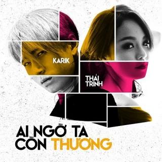 Ai Ngờ Ta Còn Thương (Single) - Thái Trinh