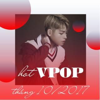 Nhạc HOT tháng 10/2017 - Various  Artists