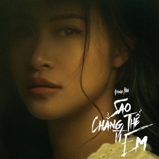 Sao Chẳng Thể Vì Em (Single) - Đông Nhi
