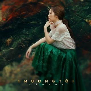 Thương Tôi (Single) - Vân Shi