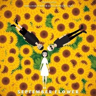 September Flower (Single) - Trà My Idol, Rhymastic, Touliver