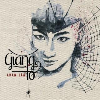 Giăng Tơ (Single) - Adam Lâm