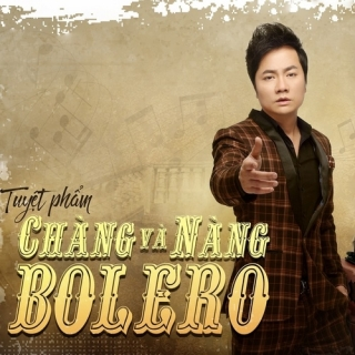 Chàng Và Nàng Bolero - Lại Nhớ Người Yêu - Various Artists
