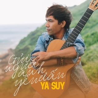 Gửi Người Anh Yêu Dấu (Single) - Ya Suy