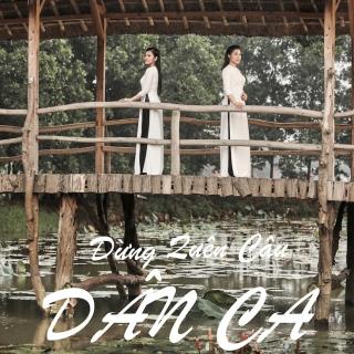 Đừng Quên Câu Dân Ca (Single) - Bích Hồng, Thu Hằng