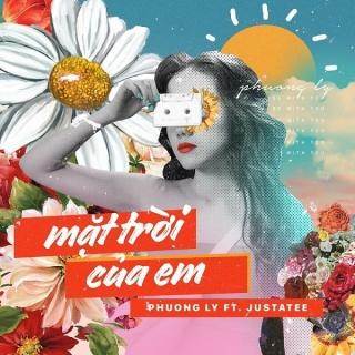 Mặt Trời Của Em (Single) - JustaTee, Phương Ly