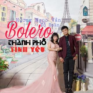 Bolero Thành Phố Tình Yêu - Tố Đoàn