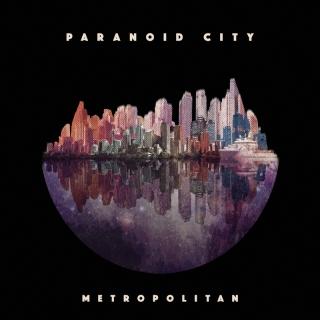 Metropolitan - Paranoid City