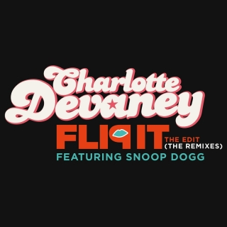 Flip It (The Edit) - Charlotte Devaney