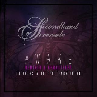 Awake: Remixed & Remastered, 1 - Secondhand Serenade